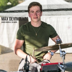 Max Devencenzo - Sound Engineer/ Designer